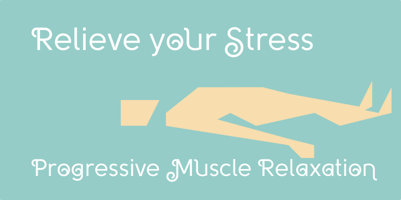 progressive muscle relaxation technique how to relax the blog